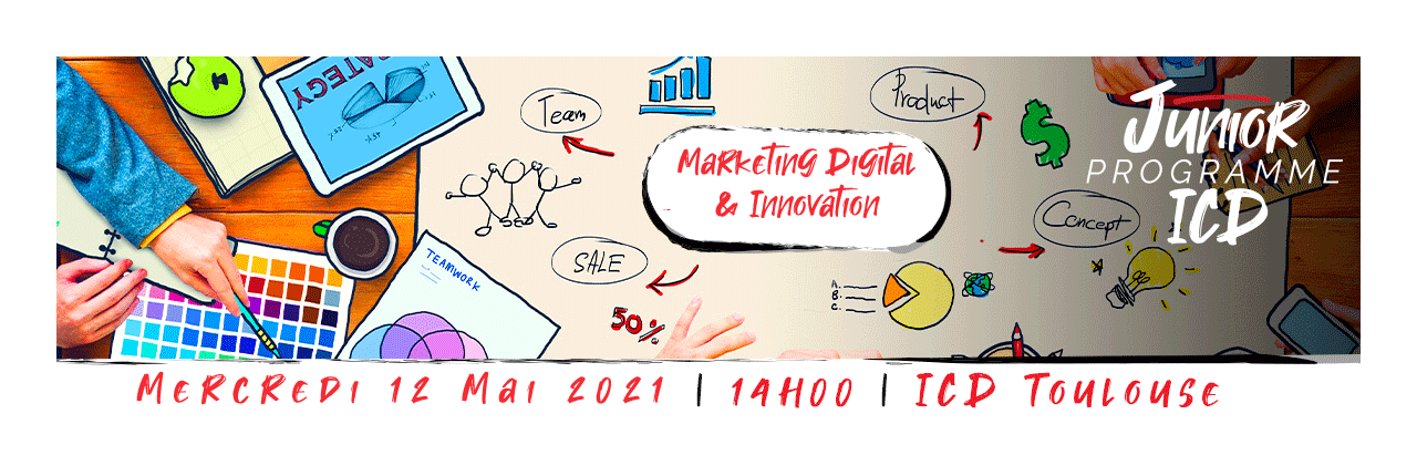 ICD_Toulouse_Junior_Programme |  Marketing et Innovation Digitale